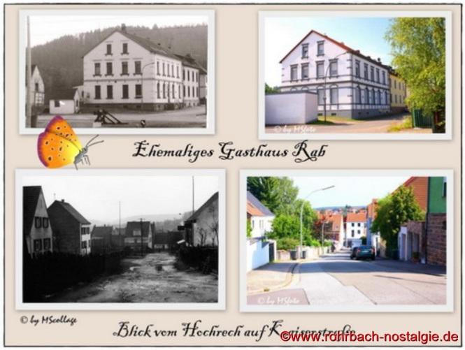 Ehemaliges Gasthaus Rab und Blick vom Hochrech auf die Kaiserstraße