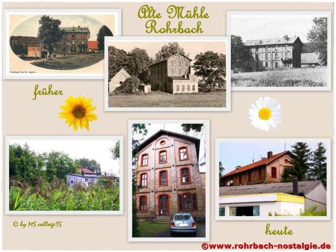 Die Rohrbacher Mühle früher und heute. eine Fotocollage der Rohrbacher Hobbyfotografin Marietta Schwarz