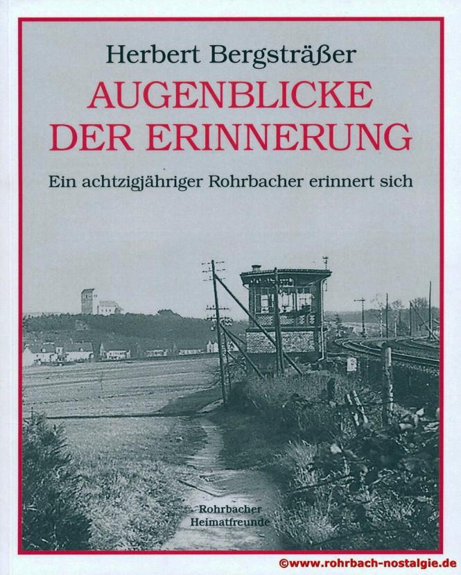 """Cover des Buches """"Augenblicke der Erinnerung"""" von Herbert Bergsträßer"""